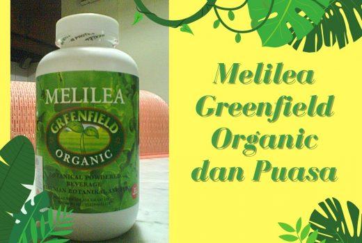 melilea organic dan puasa sehat