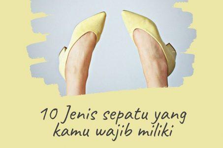jenis sepatu yang setiap wanita wajib miliki